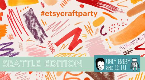 Etsy Craft Party 2016 - Seattle Edition